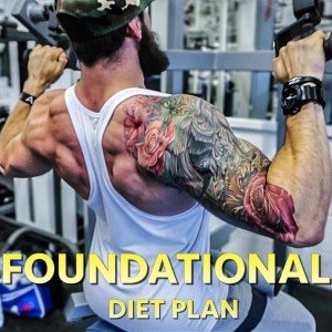 FOUNDATIONAL DIET PLAN